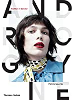 Androgyne: Fashion + Gender