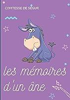 Les Mémoires d'un âne: une histoire pour enfants de la Comtesse de Ségur