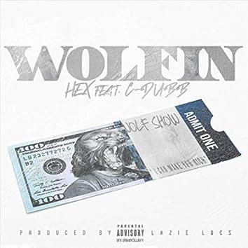 Wolfin' (feat. C-Dubb)