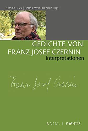 Gedichte von Franz Josef Czernin: Interpretationen