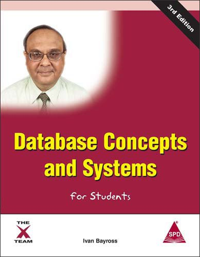Database Concepts and Systems for Students, 3rd Edition
