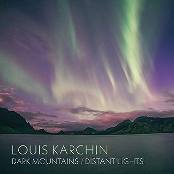 Louis Karchin: Dark Mountains / Distant Lights