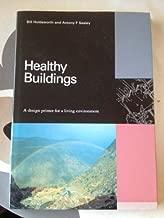 Healthy Buildings: A Design Primer for a Living Environment