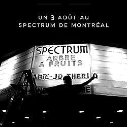 Un 3 Aout Au Spectrum De Montreal