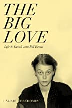 The Big Love: Life & Death With Bill Evans