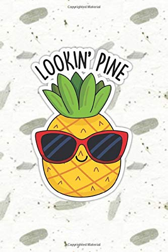 Looking Pine Cute Pineapple Pun   Punny Doodles Notebook...