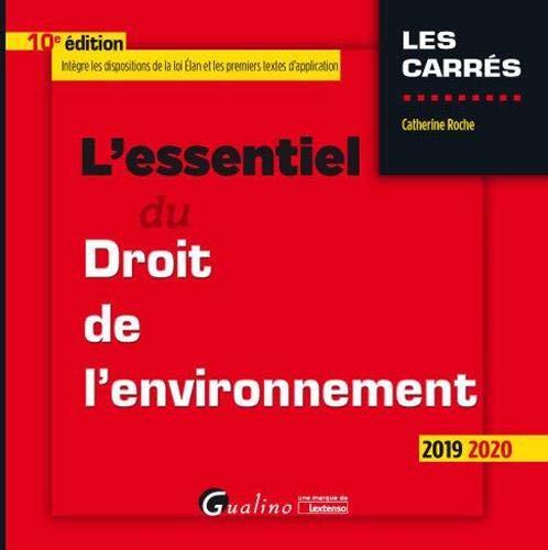 L'essentiel du droit de l'environnement