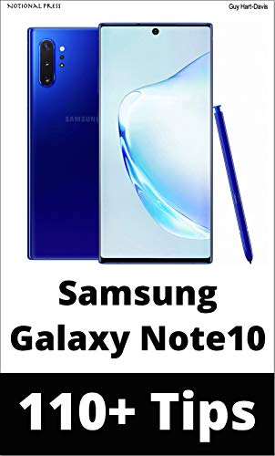 Samsung Galaxy Note 10: 110+ Tips: Take your use of your Note10 or Note10+ to the pro level! (English Edition)