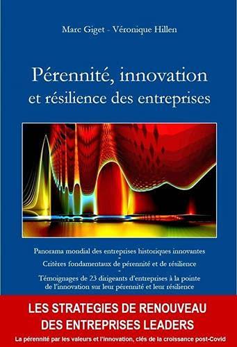 Pérennité, innovation et résilience des entreprises: Panorama mondial des entreprises historiques innovantes