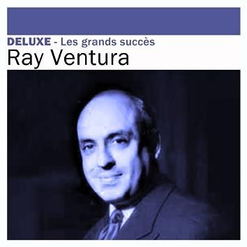Deluxe: Les grands succès - Ray Ventura