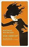 Vor Gericht: Ein alter Fall von Kriminaldirektor a. D. Manz (Red Eye) von Matthias Wittekindt