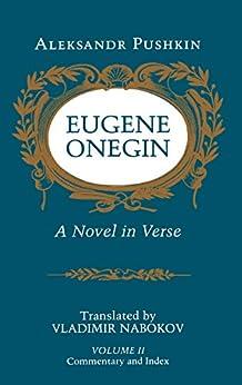 Eugene Onegin: A Novel in Verse: Commentary (Vol. 2) (Bollingen Series (General) Book 113) by [Aleksandr Pushkin, Vladimir Nabokov]