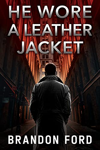 He Wore A Leather Jacket (English Edition)