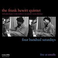 Four Hundred Saturdays by Frank Hewitt Quintet (2005-09-29)