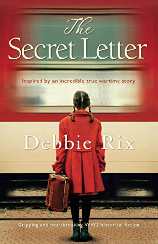 Compare Textbook Prices for The Secret Letter: Gripping and heartbreaking WW2 historical fiction  ISBN 9781786817013 by Rix, Debbie