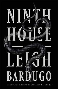 Ninth House (Alex Stern Book 1) by [Leigh Bardugo]
