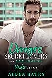 Omega's Secret Lovers: A Fort Greene Novel (Under Siege Book 3)