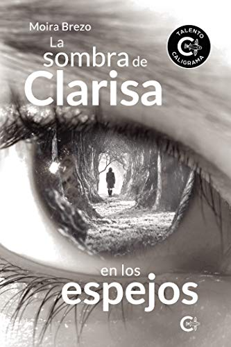 La sombra de Clarisa en los espejos de Moira Brezo