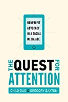 The Quest for Attention: Nonprofit Advocacy in a Social Media Age