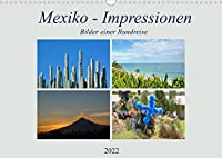 Mexiko - Impressionen (Wandkalender 2022 DIN A3 quer): Kommen Sie mit auf eine Bilderreise durch Mexiko! (Monatskalender, 14 Seiten )