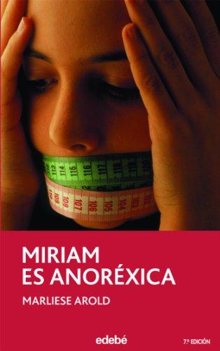 Miriam es anorexica: 48 (PERISCOPIO)