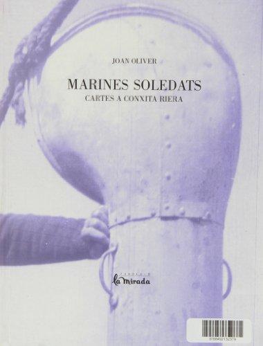 Marines soledats : cartes a Conxita Riera