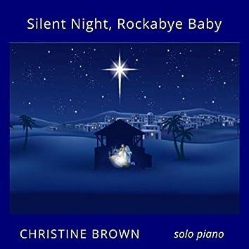 Silent Night / Rockabye Baby