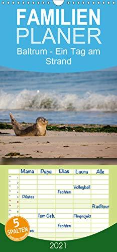 Baltrum - Ein Tag am Strand - Familienplaner hoch (Wandkalender 2021, 21 cm x 45 cm, hoch)