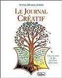 Le journal créatif. À la rencontre de Soi par l'art et l'écriture