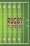 Rugby Playbook: The Ultimate Coach Playbook with Field Diagrams for Drawing Field Strategy Gift for College Coaches & Team Players