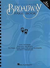 The Ultimate Broadway Fake Book (Over 720 Songs From Over 240 Shows for Piano, Vocal, Guitar, Electronic Keyboards and All