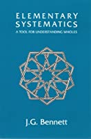 Elementary Systematics: A Tool for Understanding Wholes (Science of Mind Series) 0962190179 Book Cover