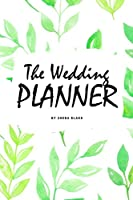 The Wedding Planner (6x9 Softcover Log Book / Planner / Journal)
