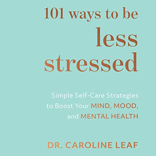 101 Ways to Be Less Stressed cover art