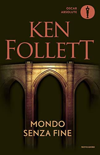 Mondo senza fine (Kingsbridge (versione italiana) Vol. 2)