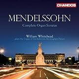 Mendelssohn: Sechs Orgelsonaten Op.65
