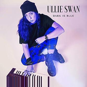 Dark Is Blue