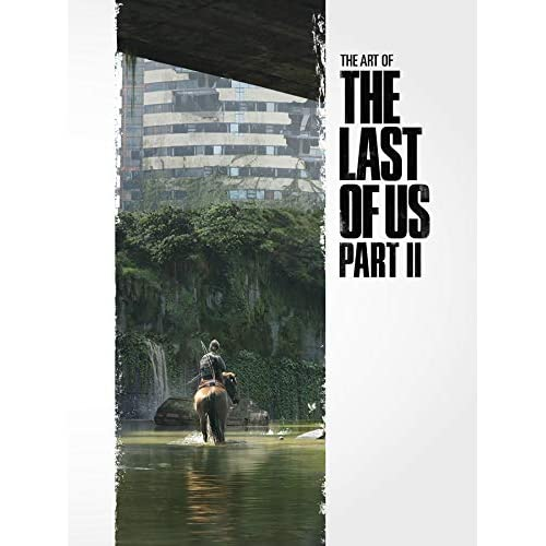 The Art of the Last of Us Part II (English Edition)