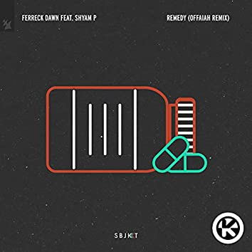 Remedy (OFFAIAH Remix)