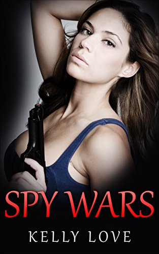 Spy Wars (Lesbian Romance - Spy Book 2) (English Edition)