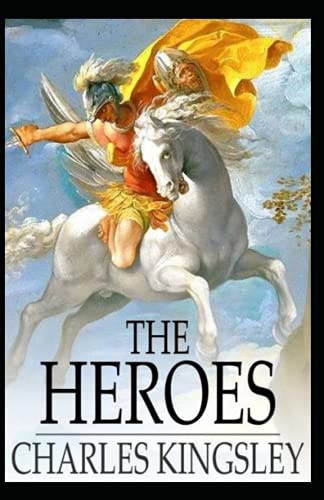 The Heroes by Charles Kingsley illustrated edition
