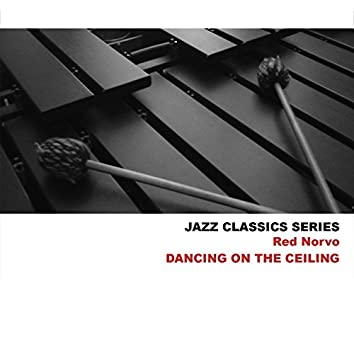 Jazz Classics Series: Dancing on the Ceiling