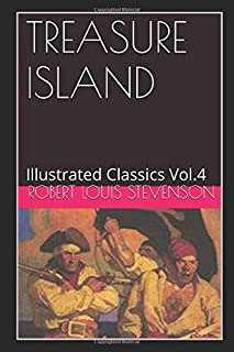 Treasure Island (Illustrated): Illustrated Classics Vol.4