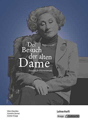 Der Besuch der alten Dame - Friedrich Dürrenmatt: Unterrichtsmaterialien, Aufgaben, Interpretationshilfe, Lehrerheft inkl. Schülerheft