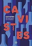 Cavistes