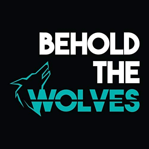 Behold the Wolves