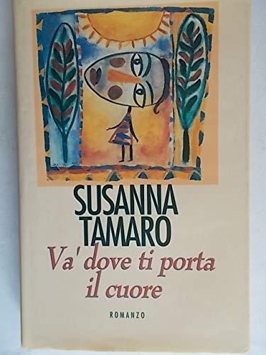 Susanna Tamaro: Va' dove ti porta il cuore ed. CDE A15