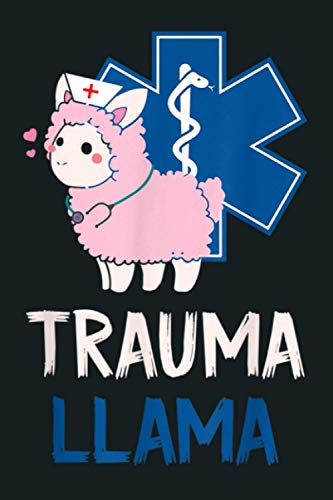 EMT Paramedic Trauma Llama EMS: Notebook Planner - 6x9 inch Daily Planner Journal, To Do List Notebook, Daily Organizer, 114 Pages