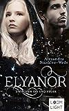 Elyanor 2: Zwischen Eis und Feuer