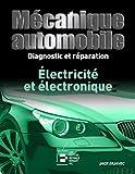 Mécanique automobile, Diagnostic et Reparation - Électricité et Électronique